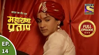 Bharat Ka Veer Putra - Maharana Pratap - Episode 14 - 18th June 2013
