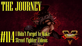 getlinkyoutube.com-The Journey #114 - I didn't forget to make Street Fighter videos