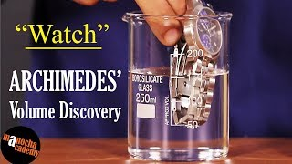 Archimedes Eureka : Measuring Volume by Displacement | Physics