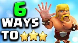 6 Ways to 3 Star in Clan War   WW#16   Clash of Clans