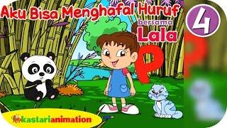 getlinkyoutube.com-Aku Bisa Menghafal Huruf bersama Lala 4 HD |  Kastari Animation Official