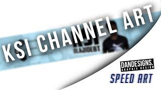 getlinkyoutube.com-Speed Art - @KSIOlajidebt - Channel Art