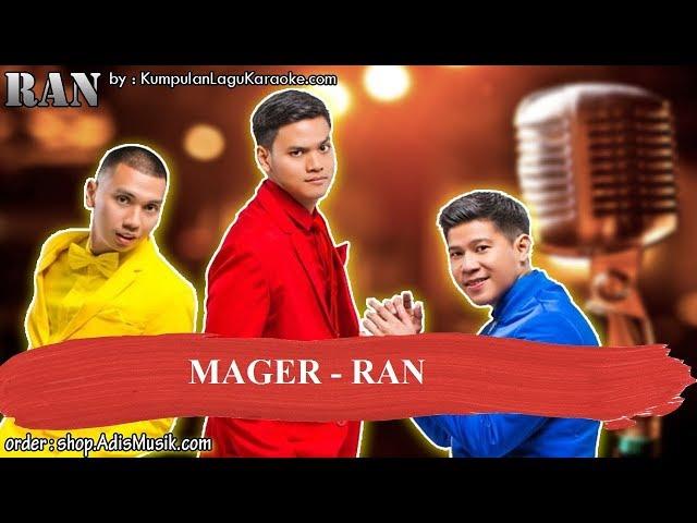 MAGER - RAN Karaoke
