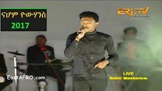 getlinkyoutube.com-Nahom Yohannes - Eritrea New Year's Eve 2017 Music