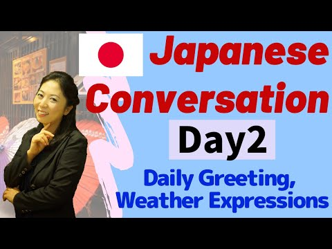 Conversational Japanese Day 2