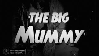 Big Mummy