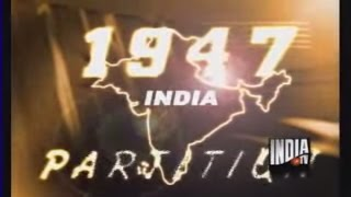 getlinkyoutube.com-The 1947 Partition: Inside Story of India, Pakistan Partition -India TV