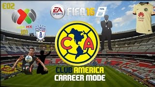 getlinkyoutube.com-FIFA 16 CLUB AMERICA CAREER MODE/MODO CARRERA 02| J01 LIGA MX