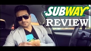 SUBWAY Sandwich Review by Guru Mann