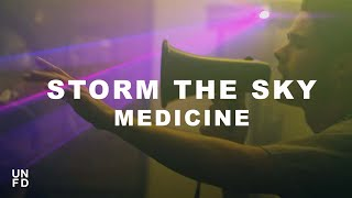 Storm the Sky - Medicine [Official Music Video]