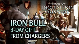 getlinkyoutube.com-Dragon Age: Inquisition - Trespasser DLC - Iron Bull Birthday Gift from Chargers