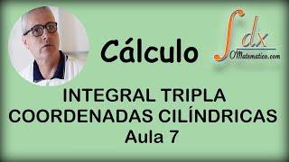 getlinkyoutube.com-Integral Tripla - Coordenadas Cilíndricas - Aula 7