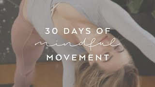 Day 1: Setting Intentions with Caley Alyssa - 30 Days of Mindful Movement