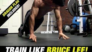 getlinkyoutube.com-Bruce Lee Workout (INCLUDES DRAGON FLAG!)