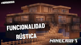 getlinkyoutube.com-FUNCIONALIDAD RÚSTICA | CASAS DE MINECRAFT EN #NOVHOUSER (SUBS)