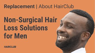 Hair Club Non-Surgical Solutions for Men