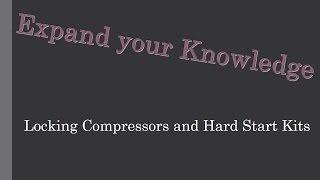 getlinkyoutube.com-Locking Compressors and Hard Start Kits