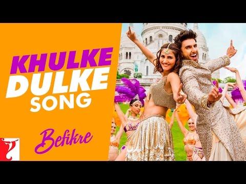 Khulke Dulke - Song | Befikre | Ranveer Singh | Vaani Kapoor |