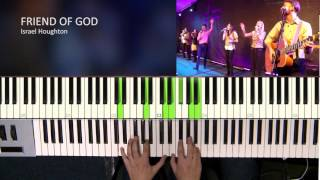 Friend Of God - Israel Houghton [Piano Tutorial]