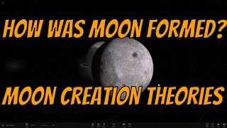 getlinkyoutube.com-6 Strange Moon Formation Theories - Where Did Moon Come From? [Universe Sandbox 2]