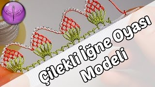getlinkyoutube.com-Çilekli İğne Oyası Modeli Yapımı HD Kalite
