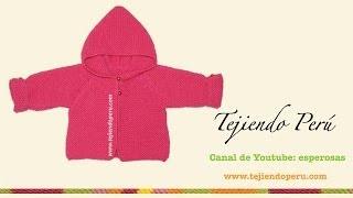 Saco con capucha para bebe de 6 a 9 meses tejido en dos agujas o palitos - Tejiendo Perú