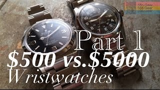 getlinkyoutube.com-$500 Watch Vs. $5000 Watch Part 1 | What's the Difference? Hamilton Khaki & Rolex Explorer