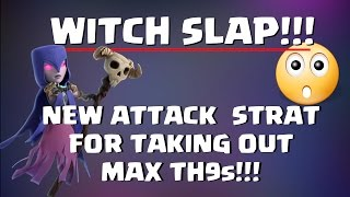 Clash of Clans: BRAND NEW 3 STAR STRATEGY - WITCH SLAP - THE NEW HOCUS POCUS. OP. EASY TO DO!!!