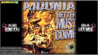 Aidonia - Better Must Come (I've Seen)
