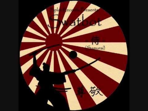 Swatbot - Samurai (Dubstep)