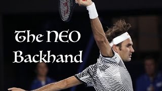 Roger Federer - The NEO Backhand (Australian Open 2017)