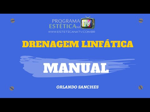 ESTETICA NA TV: DRENAGEM LINFÁTICA MANUAL