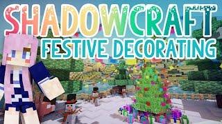 getlinkyoutube.com-Festive Decorating   Shadowcraft 2.0   Ep. 32