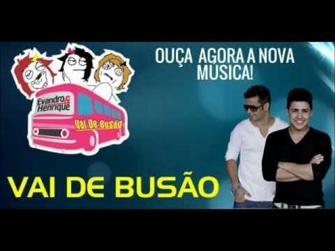 Vídeo: Evandro e Henrique - Vai de Busão - Oficial
