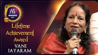 Vani Jayaram Speech | JFW Awards 2017 | Every award is important | Lifetime Achievement Award | JFW