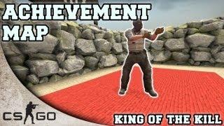 getlinkyoutube.com-CS:GO Achievement Map ▪ King of the Kill ▪