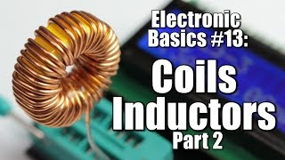 getlinkyoutube.com-Electronic Basics #13: Coils / Inductors (Part 2) || Reactance
