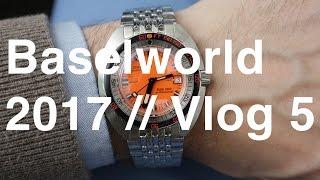 ABTW Baselworld 2017 Vlog #5 | aBlogtoWatch