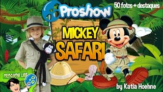 getlinkyoutube.com-ProShow Producer Mickey Safari