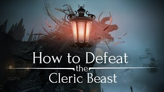 getlinkyoutube.com-The Bloodborne Guide to The Cleric Beast