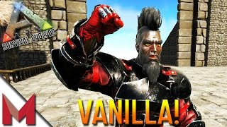 VANILLA ARK -=- THE REPLACEMENTS -=- ARK: SURVIVAL EVOLVED GAMEPLAY -=- S1E23