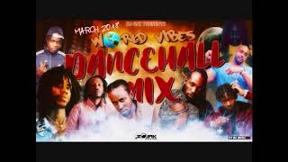 WORLD VIBES DANCEHALL MIX FT POPCAAN/MAVADO/ALKALINE MARCH 2018 1876899-5643