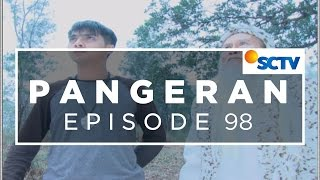 getlinkyoutube.com-Pangeran - Episode 98