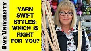 YARN SWIFT STYLES: WHICH IS RIGHT FOR YOU?