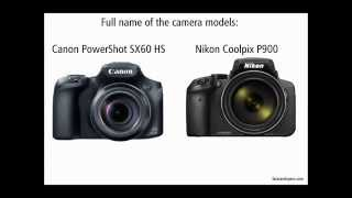 getlinkyoutube.com-Nikon P900 vs Canon SX60 HS