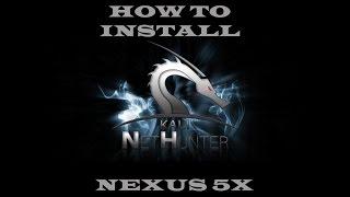 How to Install NetHunter 3.0 on Nexus 5x
