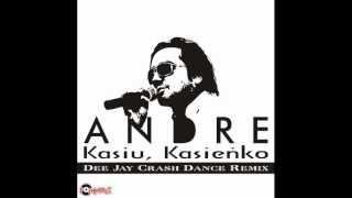 getlinkyoutube.com-ANDRE - KASIU KASIENKO /Audio Dee Jay Crash Dance Remix/ DISCO POLO