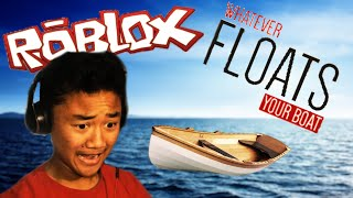 getlinkyoutube.com-PUSH THE BOAT | ROBLOX: Whatever Floats Your Boat