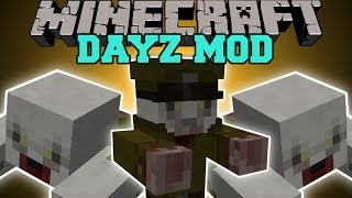 Minecraft: DAYZ MOD (SURVIVE THE DEADLY ZOMBIES!) Mod Showcase