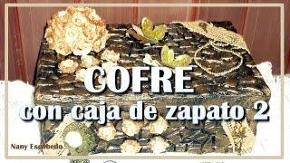 getlinkyoutube.com-COFRE CON CAJA DE ZAPATOS 2